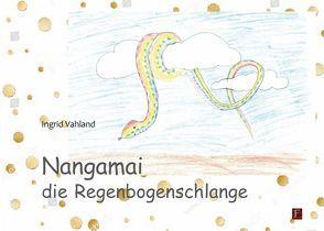 Nangamai die Regenbogenschlange von Vahland,  Ingrid
