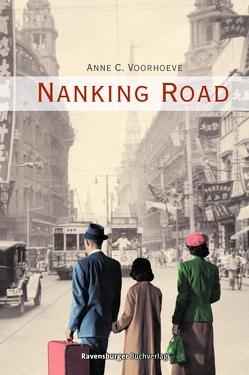 Nanking Road von Voorhoeve,  Anne C.