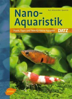 Nano-Aquaristik von Quante,  Kai Alexander