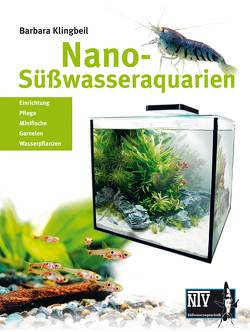 Nano-Süßwasseraquarien von Klingbeil,  Barbara