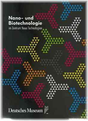 Nano- und Biotechnologie im Zentrum Neue Technologien von Breitsameter,  Florian