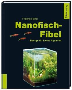 Nanofisch-Fibel von Bitter,  Friedrich