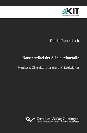 Nanopartikel der Seltenerdmetalle von Bartenbach,  Daniel