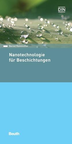Nanotechnologie für Beschichtungen von Reinmüller,  Bernd