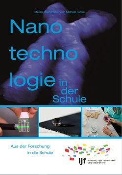 Nanotechnologie in der Schule von Funke,  Michael, Thalhammer,  Stefan