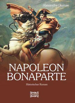 Napoleon Bonaparte von Dumas,  Alexandre
