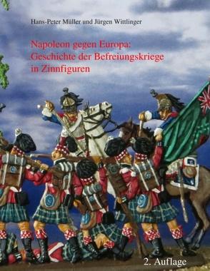Napoleon gegen Europa von Müller,  Hans Peter, Wittlinger,  Jürgen