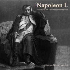 Napoleon I von Kohfeldt,  Christian, Meyer,  Edmund, Pflugk-Harttung,  von Pflugk-Harttung, Schmidt,  Hans Jochim