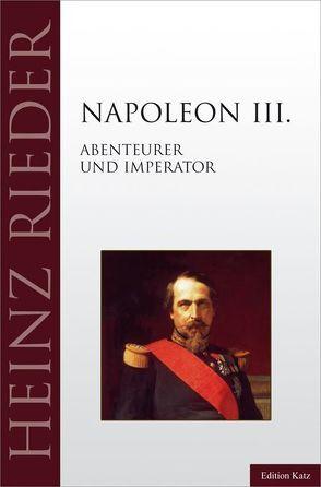 Napoleon III. von Rieder,  Heinz
