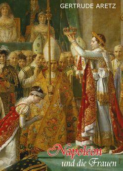Napoleon und die Frauen von Aretz,  Gertrude