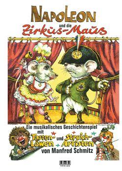 Napoleon und die Zirkus-Maus von Schmitz,  Manfred
