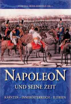 Napoleon und seine Zeit von Fräss-Ehrfeld,  Claudia