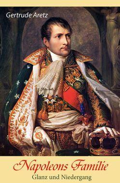 Napoleons Familie von Aretz,  Gertrude, Reichenbach,  Christian