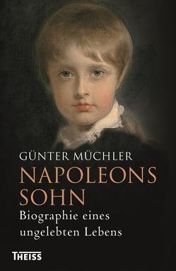 Napoleons Sohn von Müchler,  Günter