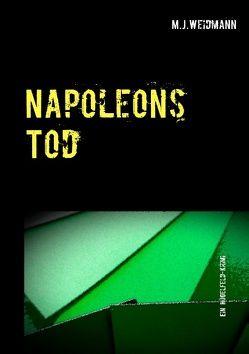 Napoleons Tod von Weidmann,  M.J.
