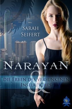 Narayan und die Erben des versunkenen Inselreiches von Seifert,  Sarah