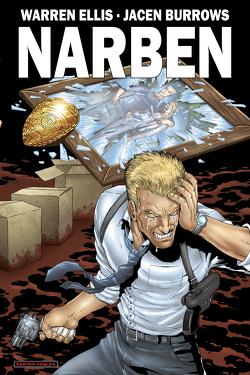 Narben von Burrows,  Jacen, Ellis,  Warren, Nielsen,  Jens R