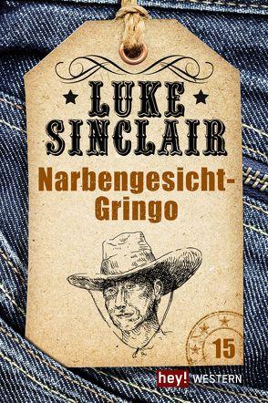 Narbengesicht-Gringo von Sinclair,  Luke