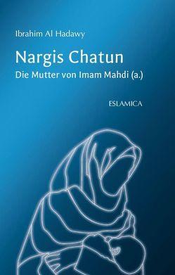 Nargis Chatun von Al-Hadawy,  Ibrahim