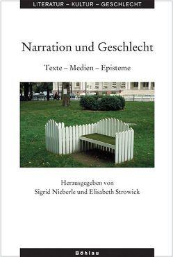 Narration und Geschlecht von Nieberle,  Sigrid, Strowick,  Elisabeth