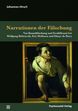 Narrationen der Fälschung von Hirsch,  Johannes