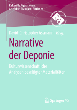 Narrative der Deponie von Assmann,  David-Christopher