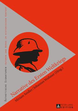 Narrative des Ersten Weltkriegs von Seidler,  Miriam, Waßmer,  Johannes