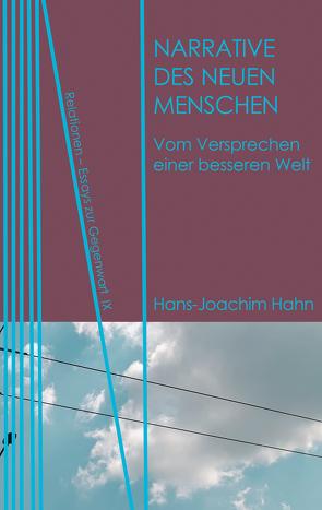 Narrative des Neuen Menschen von Hahn,  Hans-Joachim