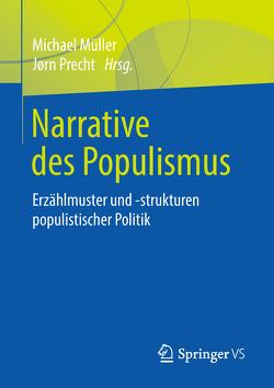 Narrative des Populismus von Mueller,  Michael, Precht,  Jørn