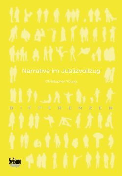 Narrative im Justizvollzug von Young,  Christopher