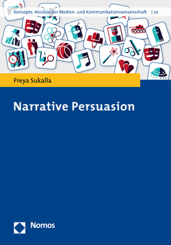 Narrative Persuasion von Sukalla,  Freya