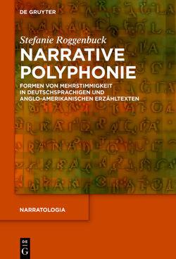 Narrative Polyphonie von Roggenbuck,  Stefanie