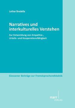 Narratives und interkulturelles Verstehen von Bredella,  Lothar