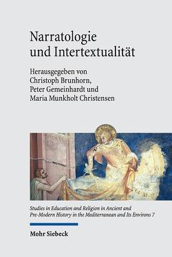 Narratologie und Intertextualität von Brunhorn,  Christoph, Gemeinhardt,  Peter, Munkholt Christensen,  Maria