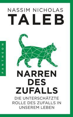 Narren des Zufalls von Taleb,  Nassim Nicholas