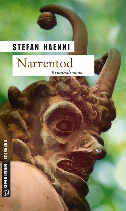 Narrentod von Haenni,  Stefan