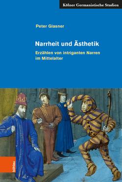 Narrheit und Ästhetik von Glasner,  Peter