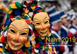 Narri 2019 Bilder der Schwäbisch-Alemannischen Fasnet (Wandkalender 2019 DIN A2 quer) von Siegele,  Ralf