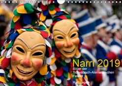 Narri 2019 Bilder der Schwäbisch-Alemannischen Fasnet (Wandkalender 2019 DIN A4 quer) von Siegele,  Ralf