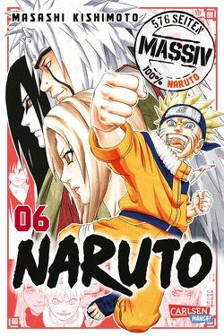 NARUTO Massiv 6 von Kishimoto,  Masashi, Tsuji,  Miyuki