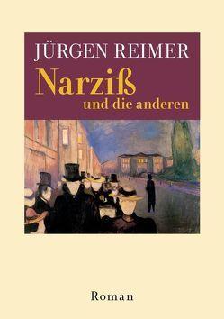 Narziß und die anderen von Reimer,  Jürgen