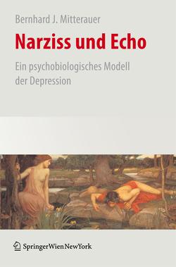 Narziss und Echo von Mitterauer,  Bernhard