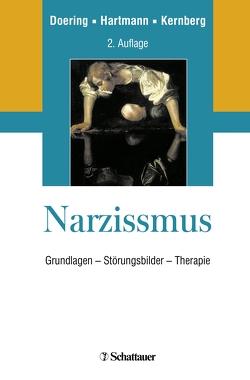 Narzissmus von Doering,  Stephan, Hartmann,  Hans Peter, Kernberg,  Otto F.