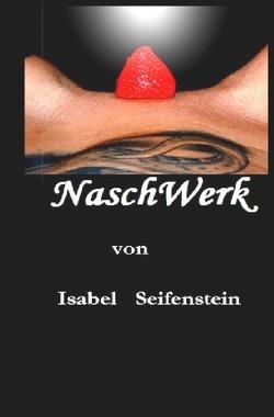 NaschWerk von Seifenstein,  Isabel