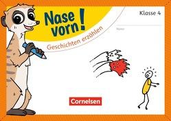 Nase vorn! – Deutsch / 4. Schuljahr – Geschichten erzählen