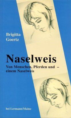 Naselweis von Goertz,  Brigitta