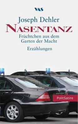 Nasentanz von Dehler,  Joseph