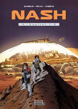 Nash / Nash: Kapitel 7 + 8 von Pécau,  Jean-Pierre