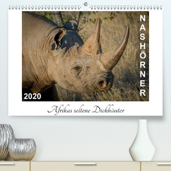 Nashörner – Afrikas seltene Dickhäuter (Premium, hochwertiger DIN A2 Wandkalender 2020, Kunstdruck in Hochglanz) von van der Wiel,  Irma