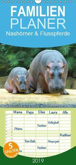 Nashörner & Flusspferde – Familienplaner hoch (Wandkalender 2019 , 21 cm x 45 cm, hoch) von Stanzer,  Elisabeth
